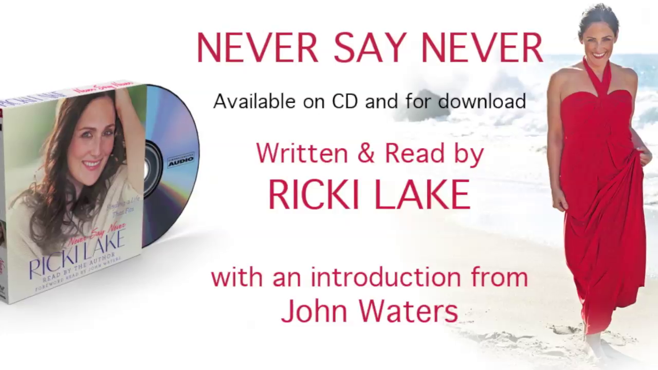 Ricki Lake discusses her audiobook, NEVER SAY NEVER