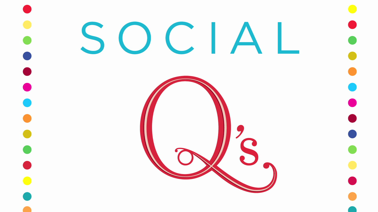 What are Social Q's? Watch to Find Out