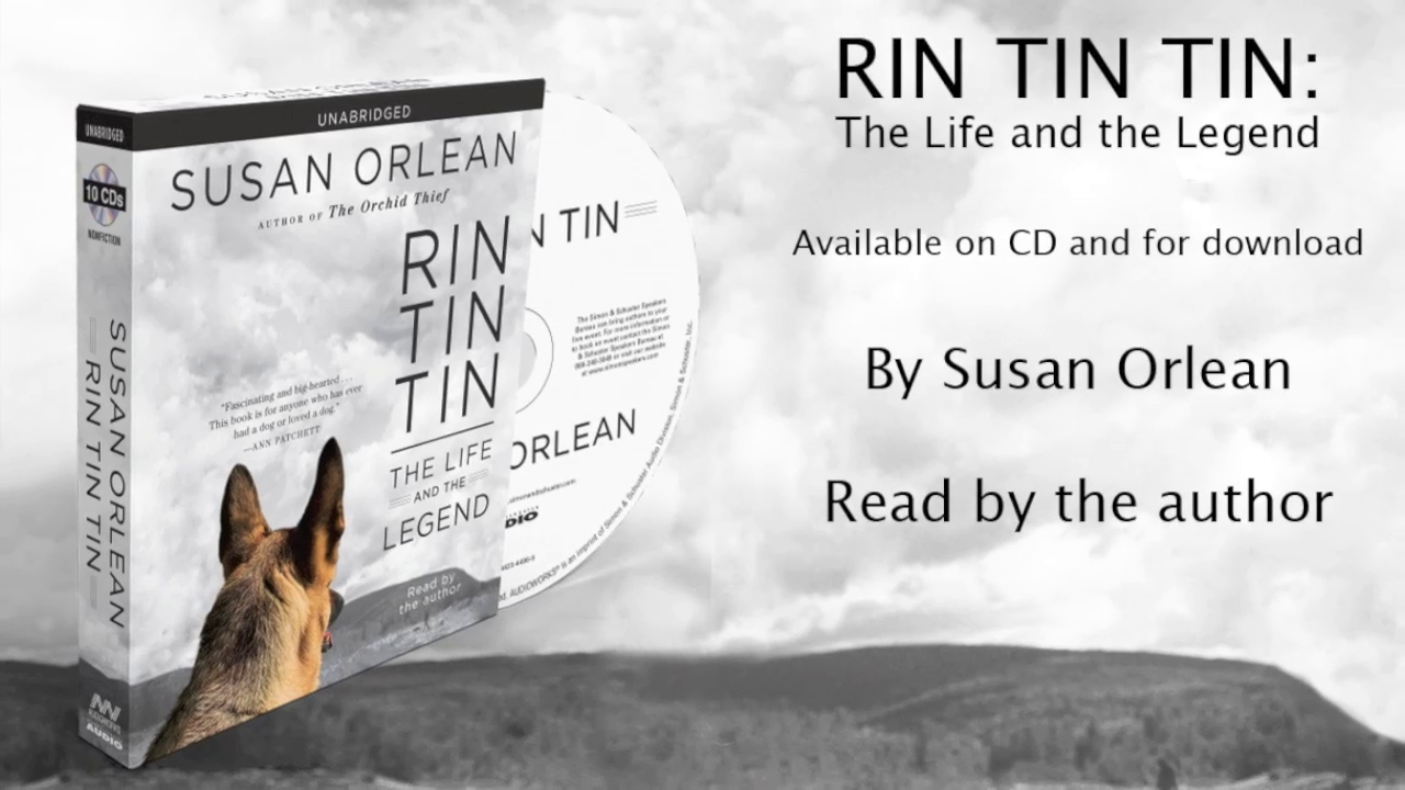 Susan Orlean discusses the audiobook, RIN TIN TIN