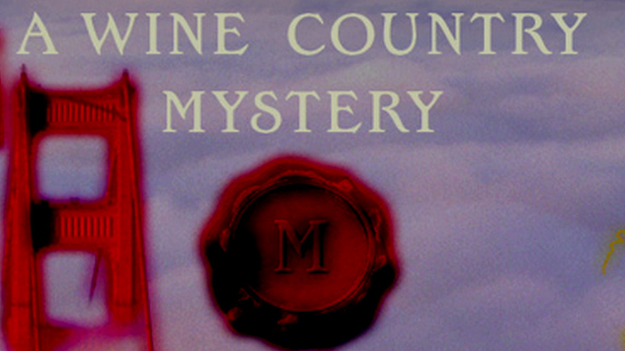 A Wine Country Mystery