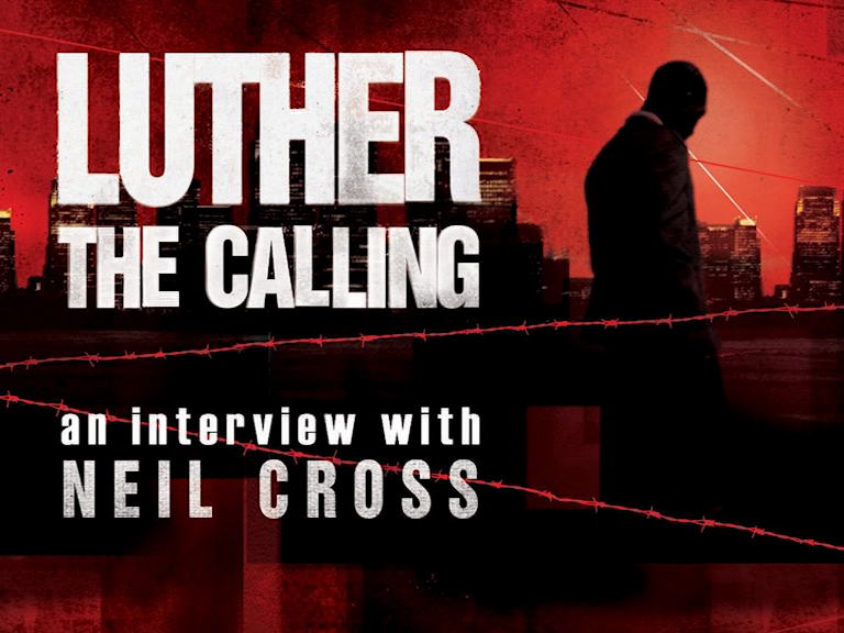 Neil Cross discusses Luther: The Calling