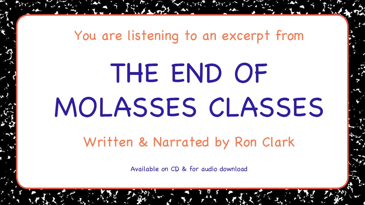 Ron Clark narrates an excerpt from chapter #10 of END OF MOLASSES CLASSES