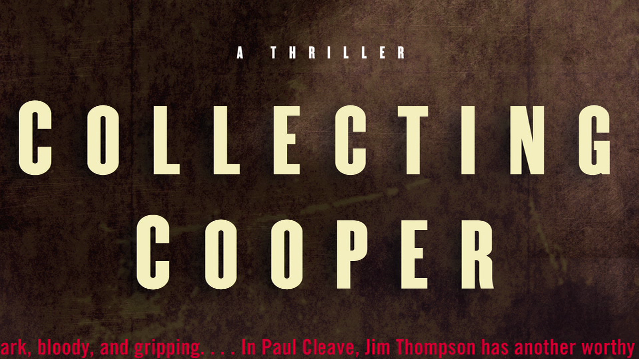 Paul Cleave's Collecting Cooper