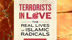 The Real Lives of Islamic Radicals