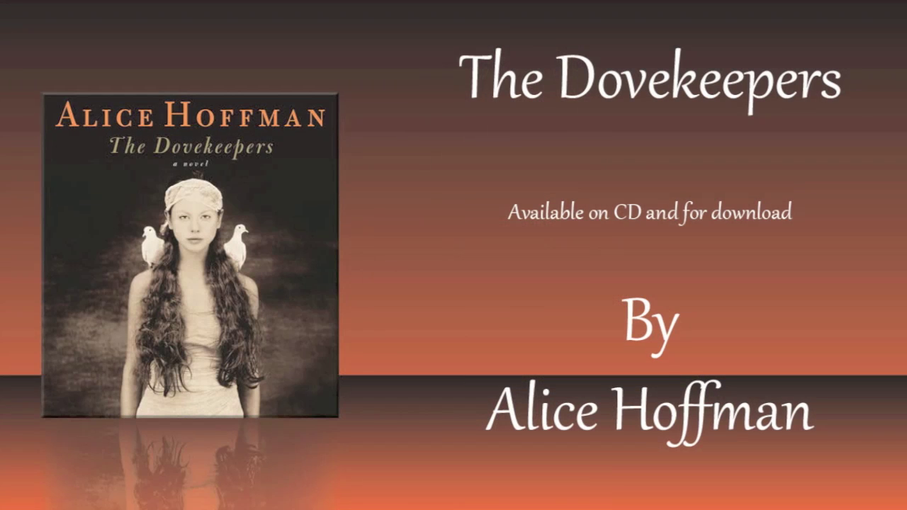 Alice Hoffman on THE DOVEKEEPERS audiobook