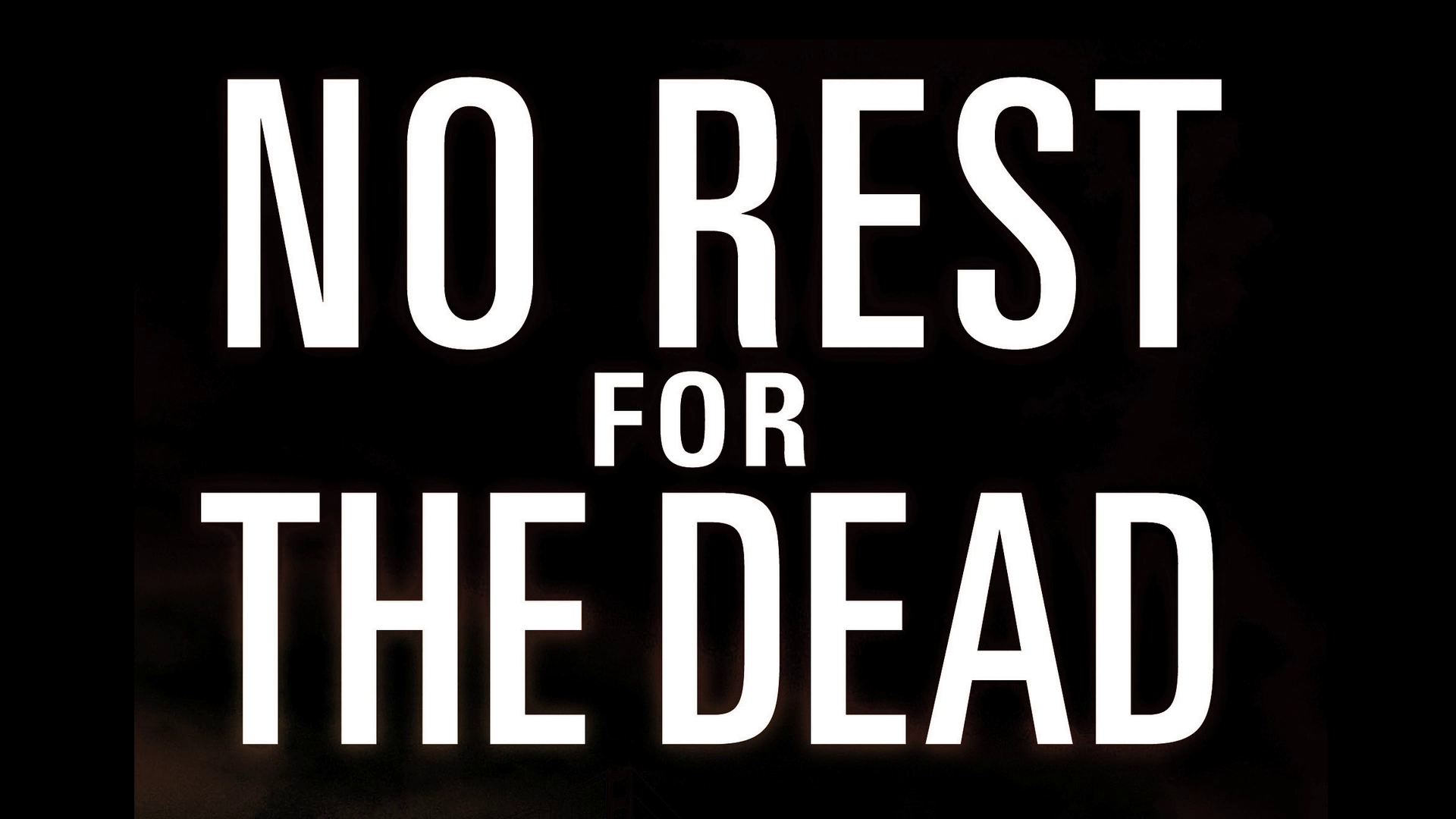 NO REST FOR THE DEAD @ The Center for Fiction
