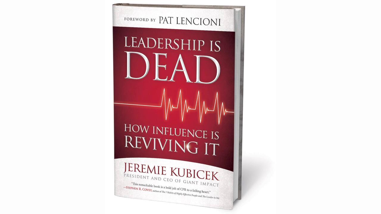 LEADERSHIP IS DEAD by Jeremie Kubicek