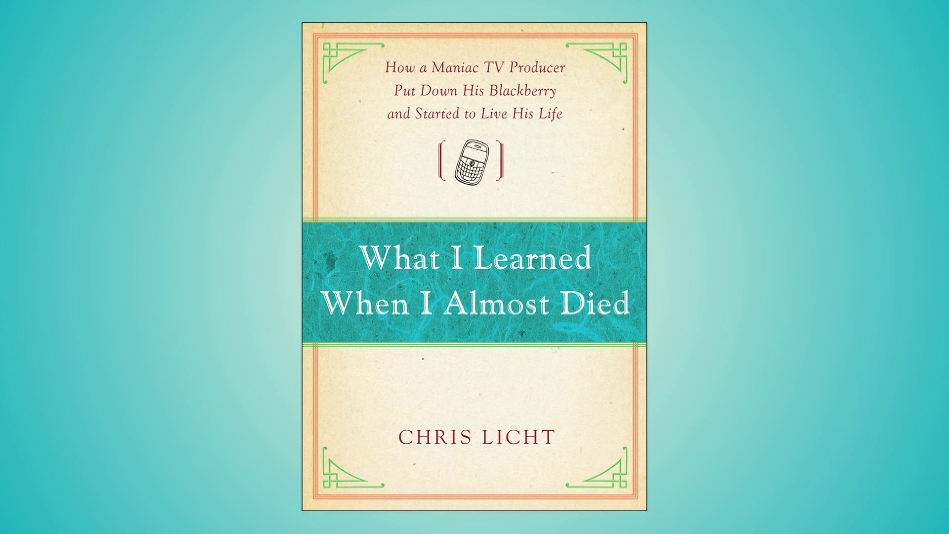 Chris Licht: What I Learned When I Almost Died