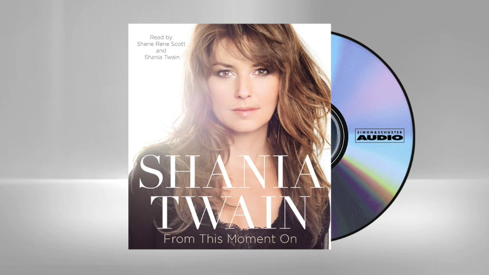 FROM THIS MOMENT ON – Audio excerpt read by Shania Twain