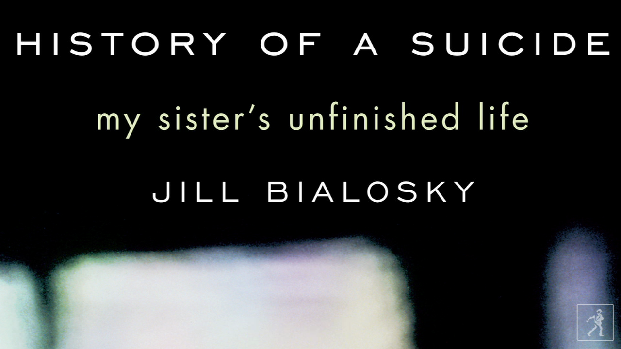 Jill Bialosky pieces together the HISTORY OF A SUICIDE