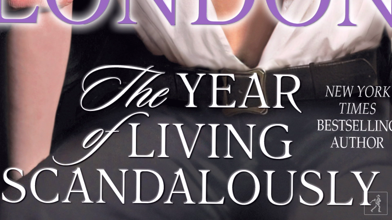 Julia London divulges THE YEAR OF LIVING SCANDALOUSLY