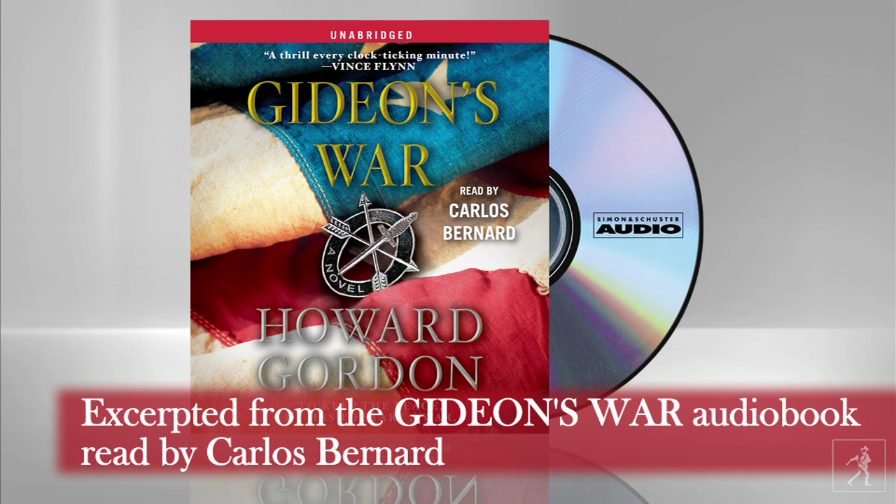 Audio excerpt from GIDEON'S WAR by Howard Gordon read by Carlos Bernard