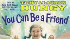 Lauren & Tony Dungy share YOU CAN BE FRIEND
