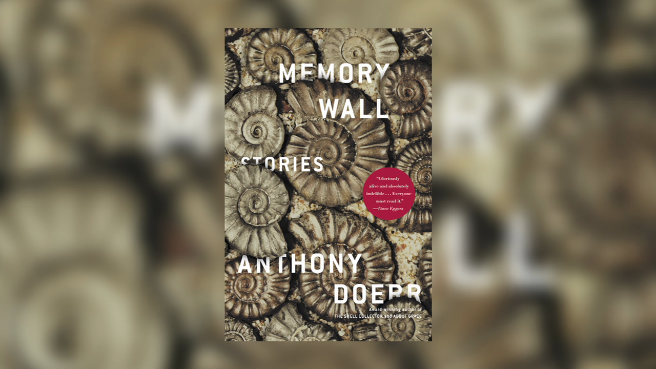 Author Anthony Doerr reveals the questions and inspiration behind MEMORY WALL