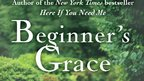 Why pray - and how? Kate Braestrup guides BEGINNER'S GRACE