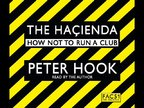 The Hacienda: Audio Excerpt, read by author PETER HOOK