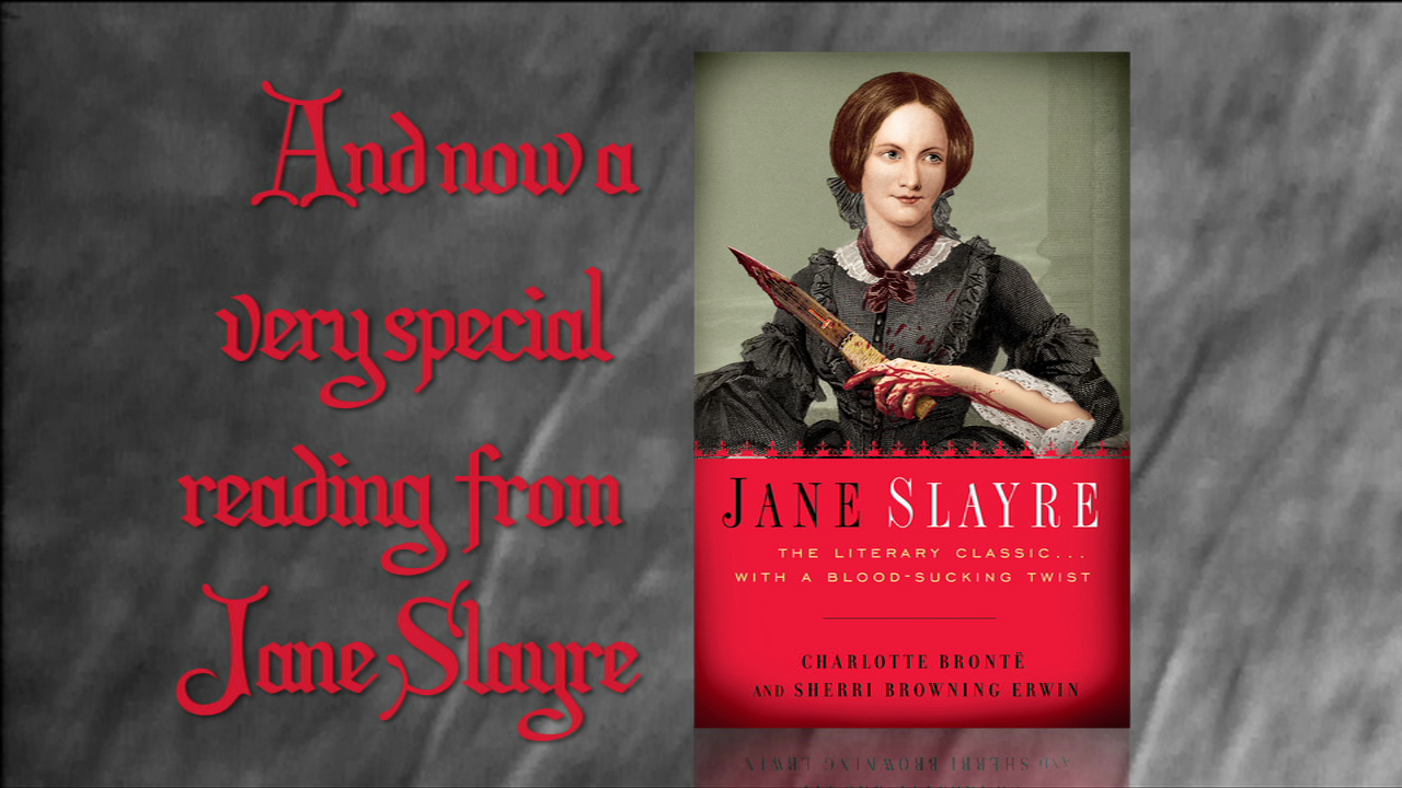A Dramatic Reading with Jane Slayre