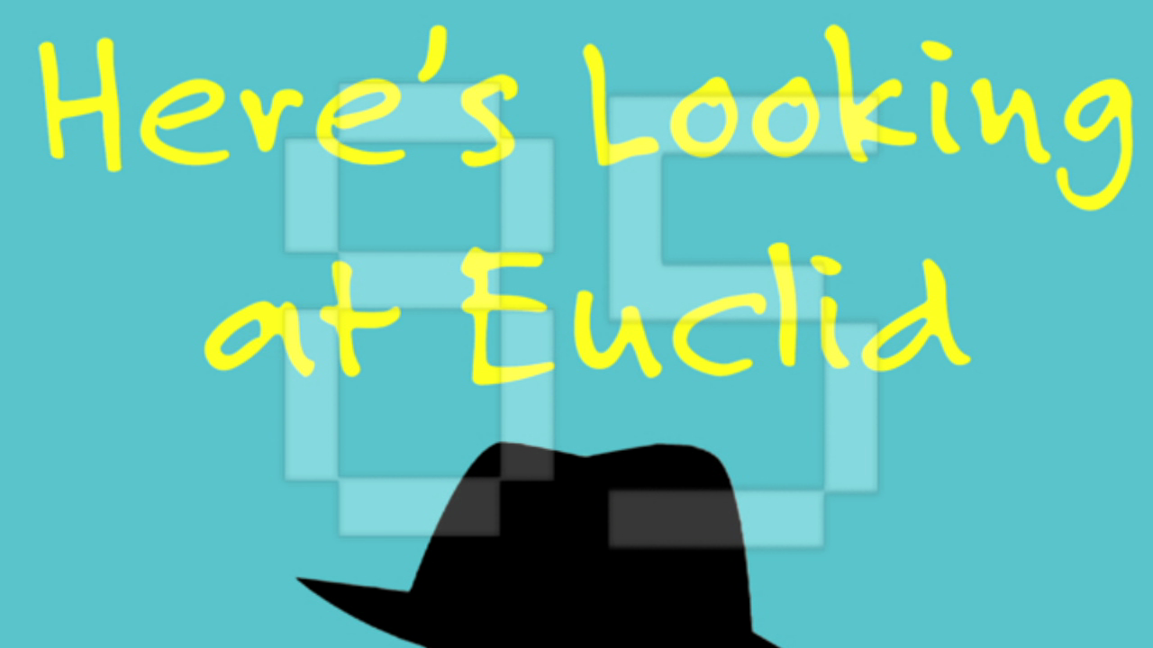 Here's looking at Euclid....