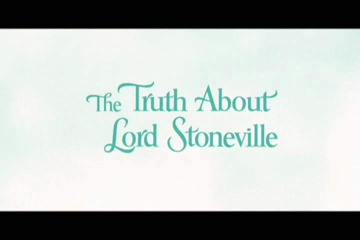Announcing The Truth About Lord Stoneville