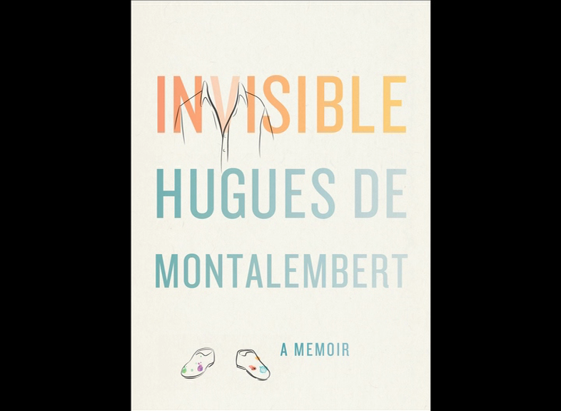 Painter Hugues de Montalembert, author of Invisible