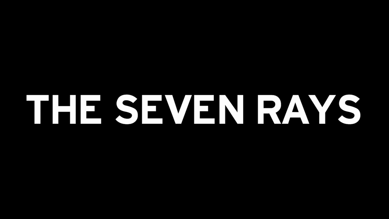 The Seven Rays Trailer