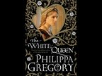 Philippa Gregory: The White Queen Excerpt
