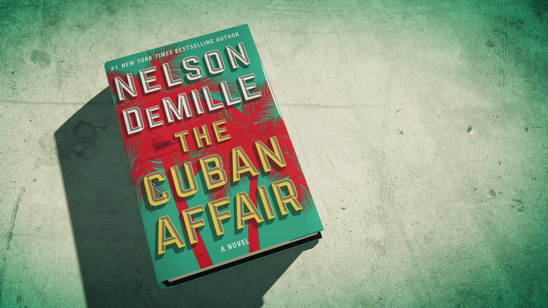 The new blockbuster thriller from Nelson DeMille, THE CUBAN AFFAIR!