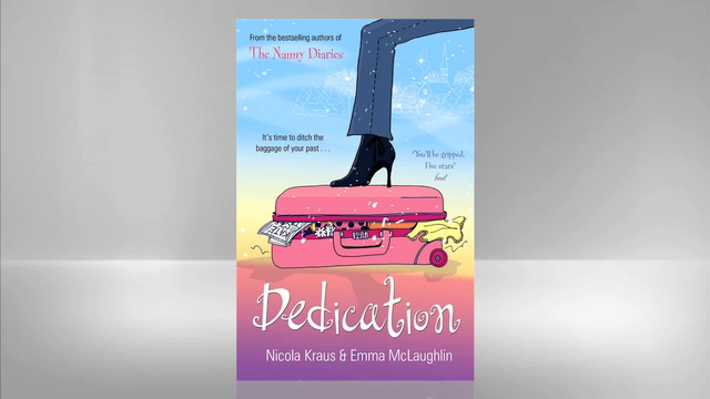 Nicola Kraus and Emma McLaughlin: Dedication