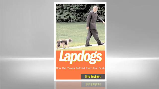 Eric Boehlert: Lapdogs