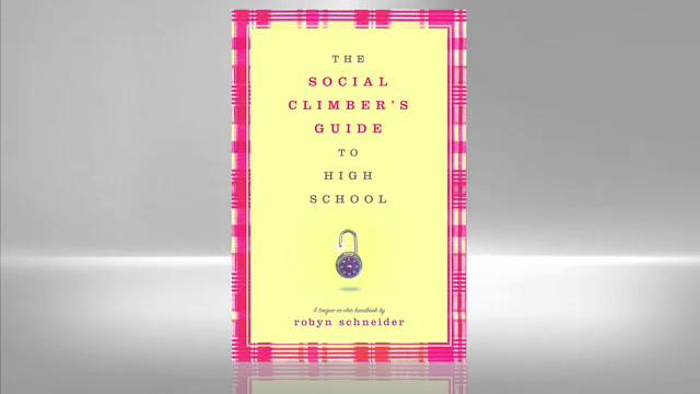 Robyn Schneider: Social Climber's Guide to High School