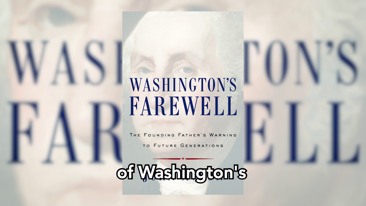 History in Five Recommends: WASHINGTON'S FAREWELL
