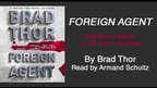 Brad Thor on his FORIEGN AGENT audiobook
