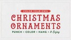 Color Your Own Christmas Ornaments!