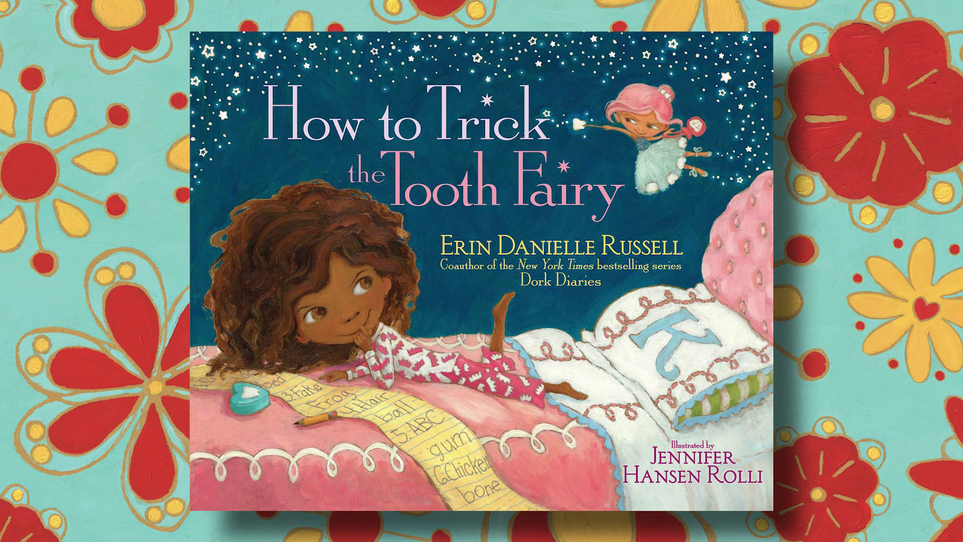 Erin Danielle Russell Discusses Her Picture Book HOW TO TRICK THE TOOTH FAIRY