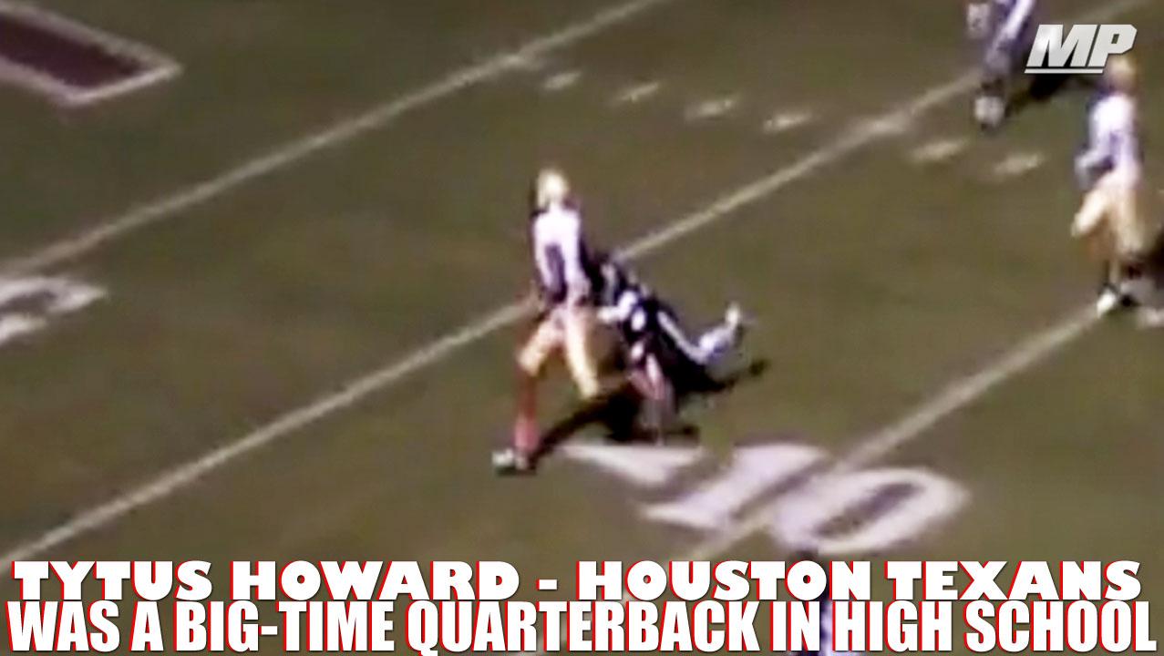 super popular cee87 db24a Tytus Howard was a big-time quarterback in high school