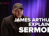 James Arthur 'Sermon' Song Explanation
