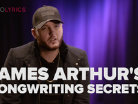 James Arthur Shares His Songwriting Secrets