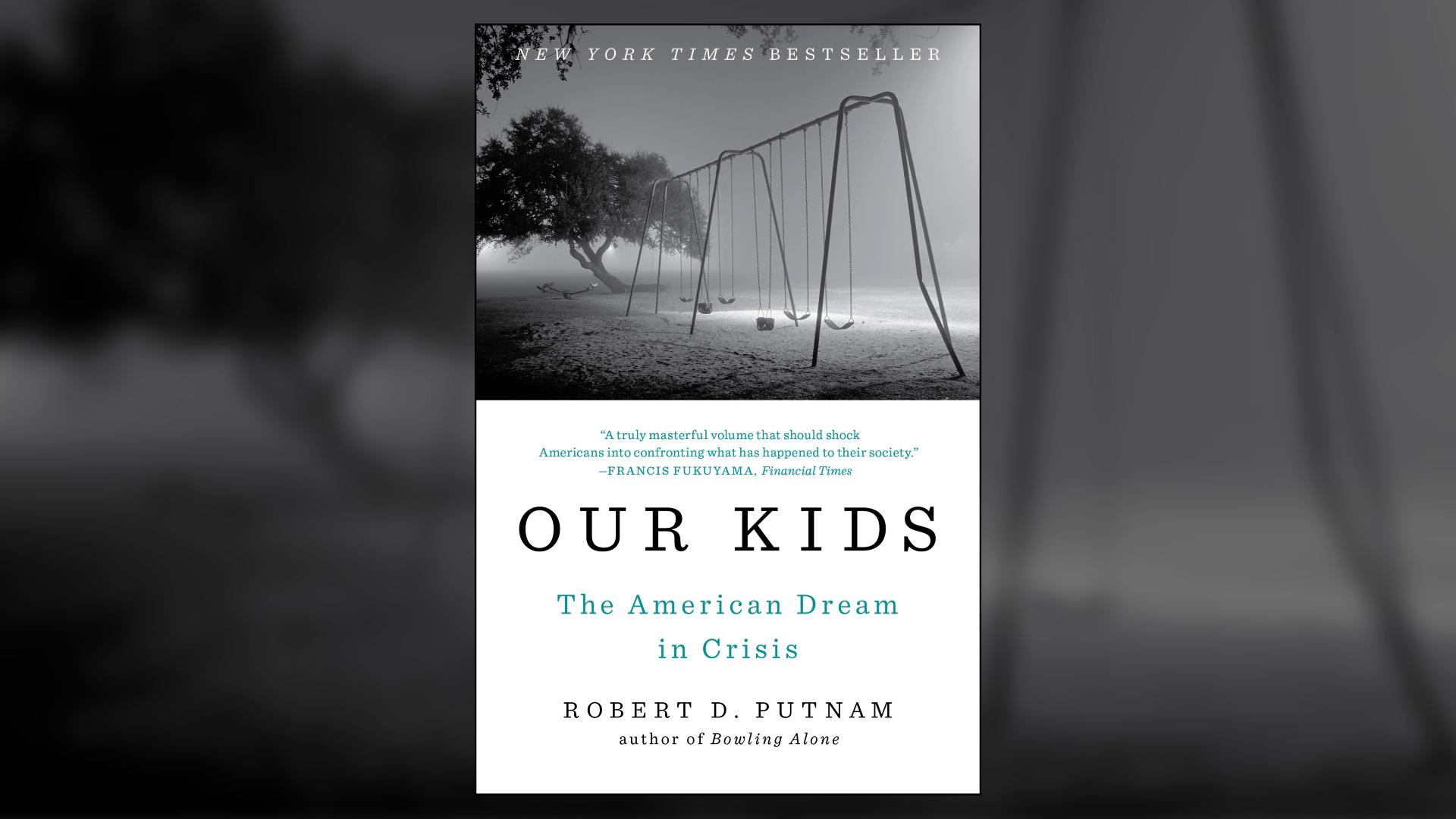 """Robert Putnam on the """"Opportunity Gap"""""""
