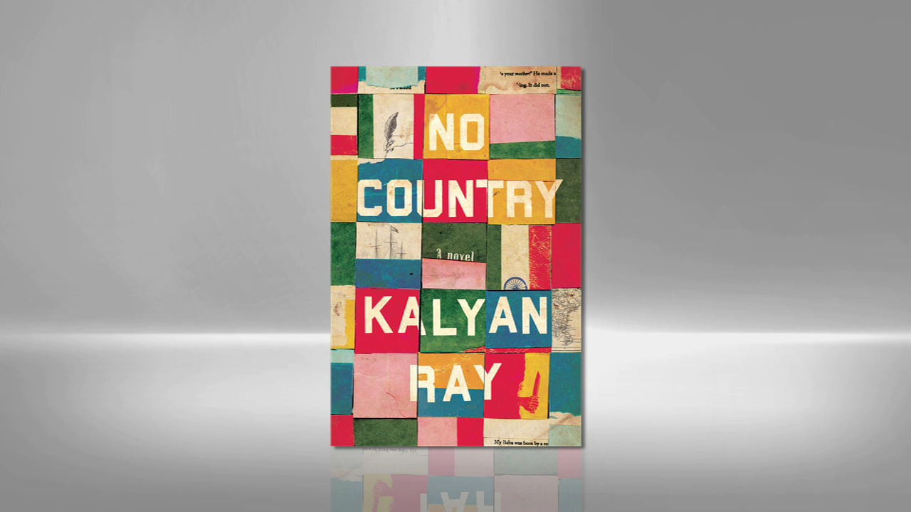Kalyan Ray, author of NO COUNTRY, talks about heritage, migration, and love