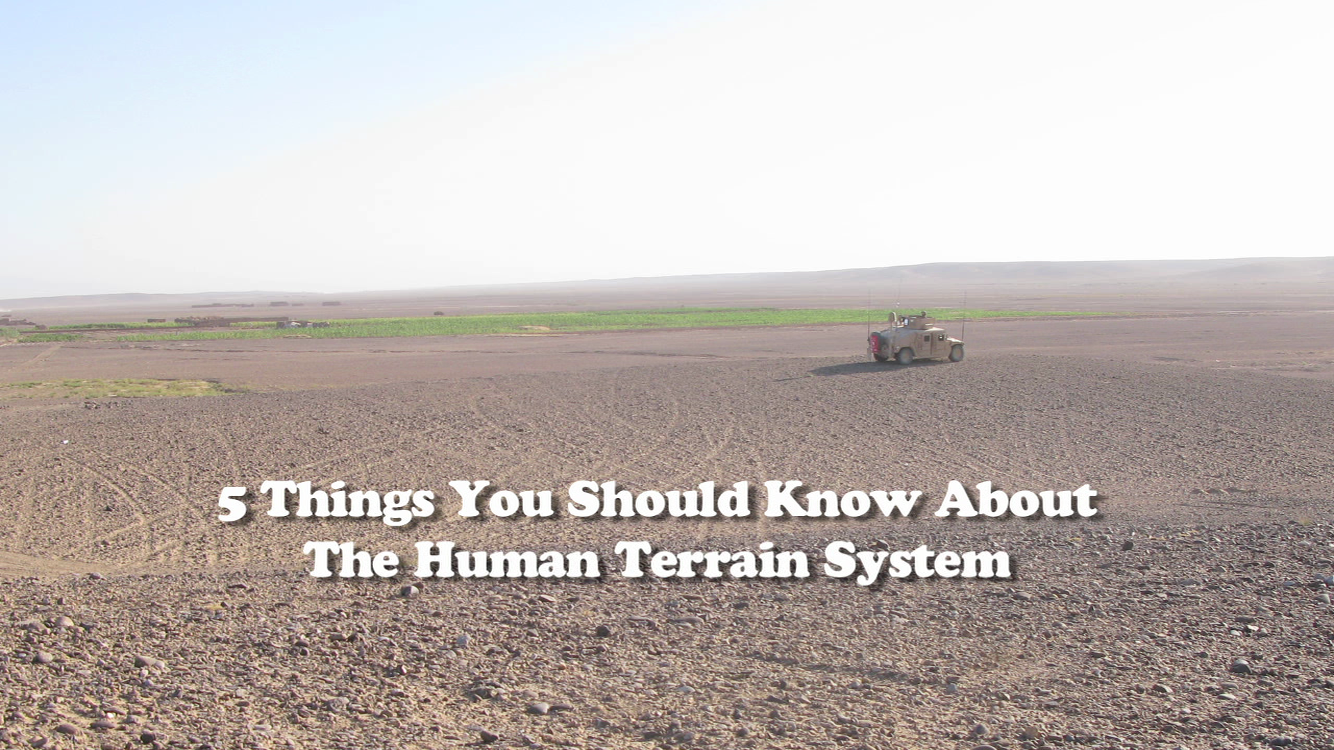Five Things You Need to Know About the Human Terrain System