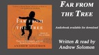 Andrew Solomon discusses his audiobook FAR FROM THE TREE