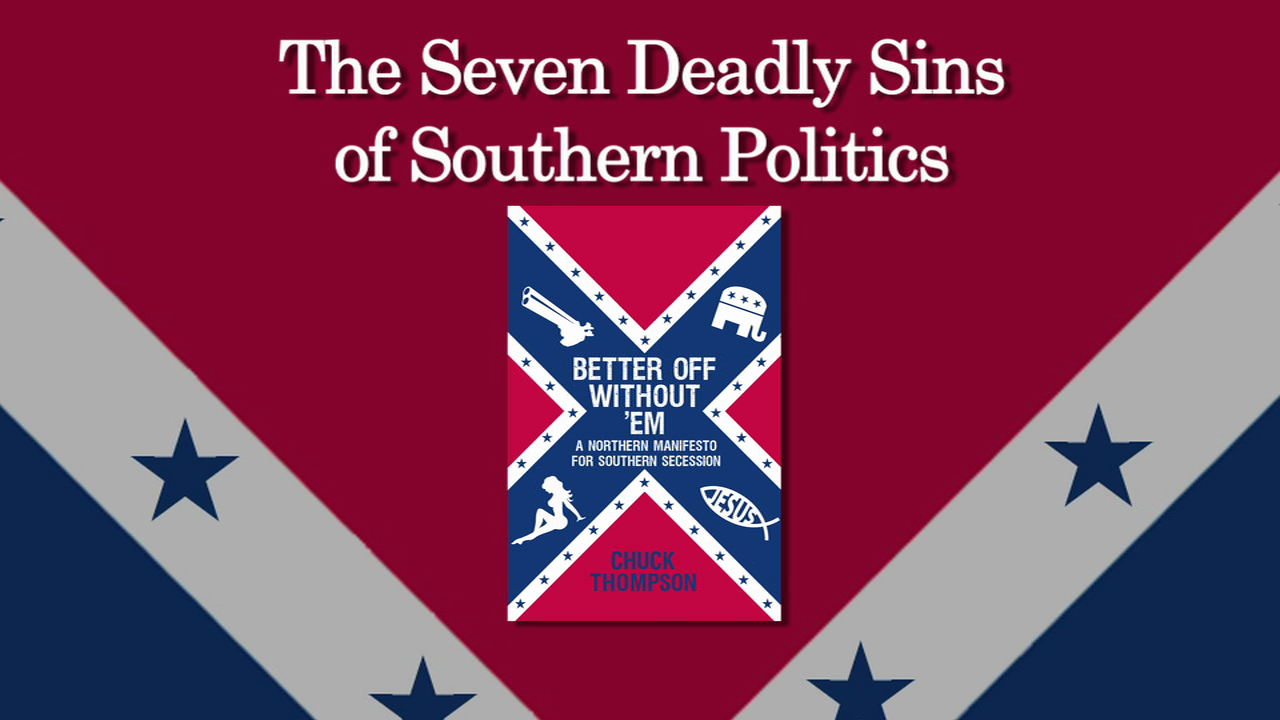Chuck Thompson's The Seven Deadly Sins of Southern Politics