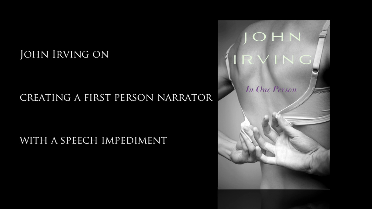 John Irving on His Narrator's Speech Impediment
