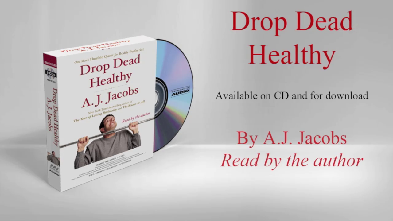 Author AJ Jacobs on his audiobook, DROP DEAD HEALTHY