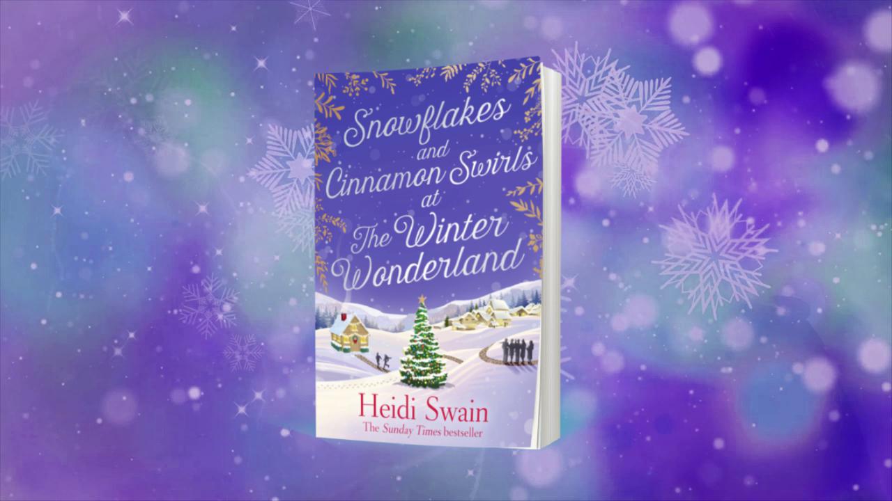 SNOWFLAKES AND CINNAMON SWIRLS AT THE WINTER WONDERLAND | Heidi Swain