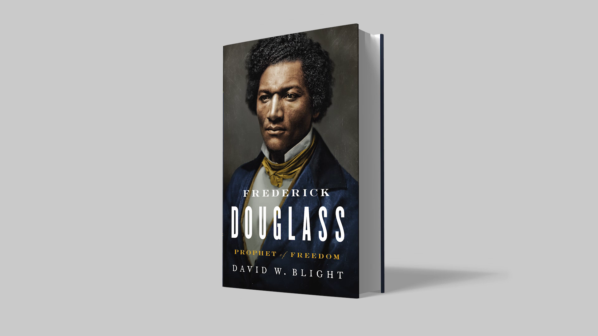 Frederick Douglass | Book by David W  Blight | Official