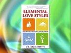 Dr. Craig Martin, author, Elemental Love Styles
