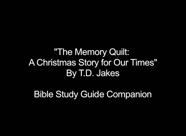 Memory Quilt Bible Study Guide Companion