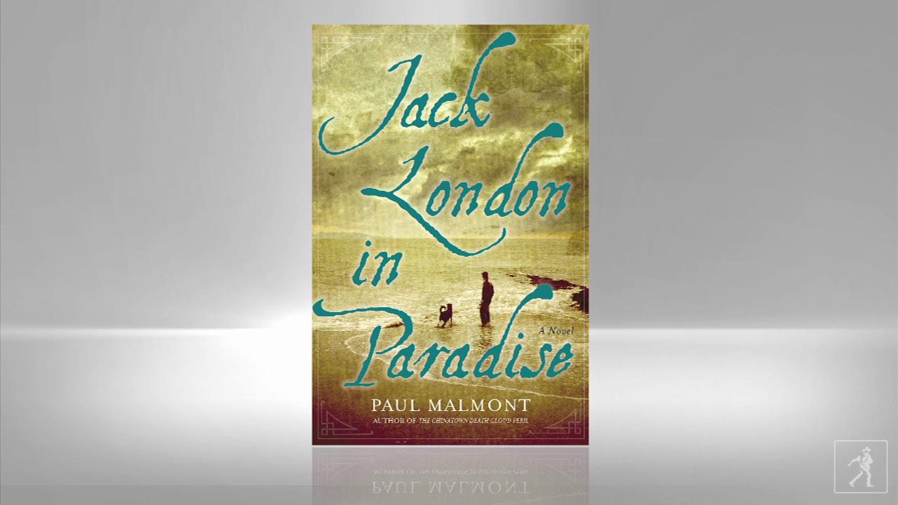 Novelist Paul Malmont Discusses Jack London in Paradise