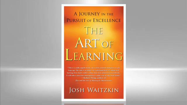 Josh Waitzkin: Art of Learning